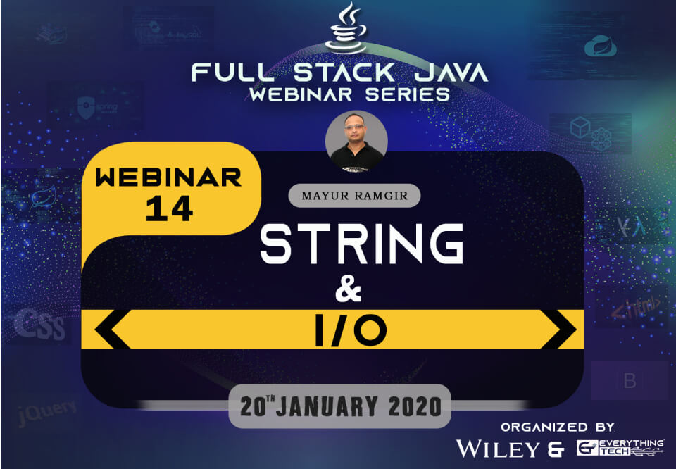 Full Stack Java Webinar 14 String and IO